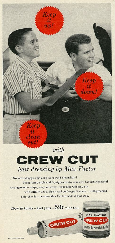 1959 Grooming Ad for Guys, Max Factor Crew Cut Hair Dressing