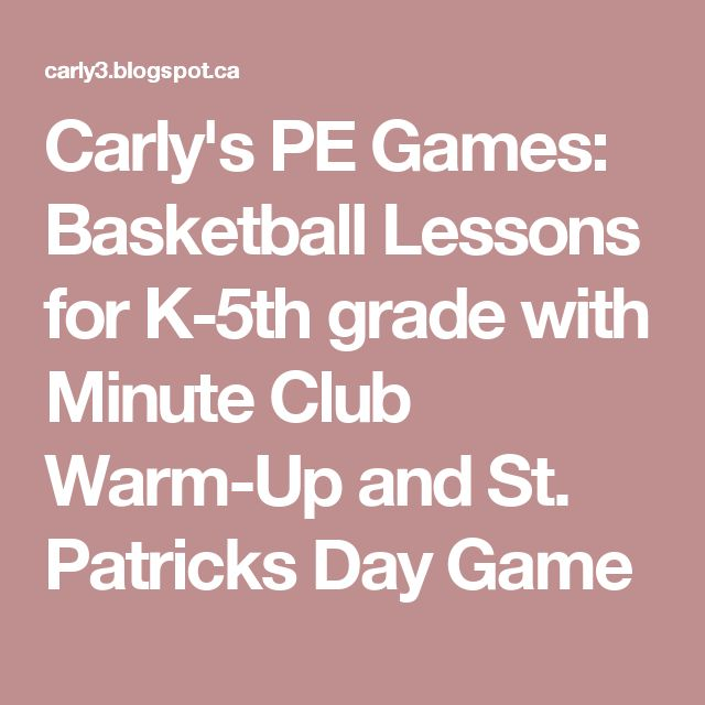Crown Lesson Plan: Carly's PE Games: Basketball Lessons For K-5th Grade With