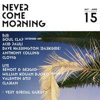 Never Come Morning (La Carpa, Barcelona, 15 June 2013) promo mix by GEIST Agency on SoundCloud