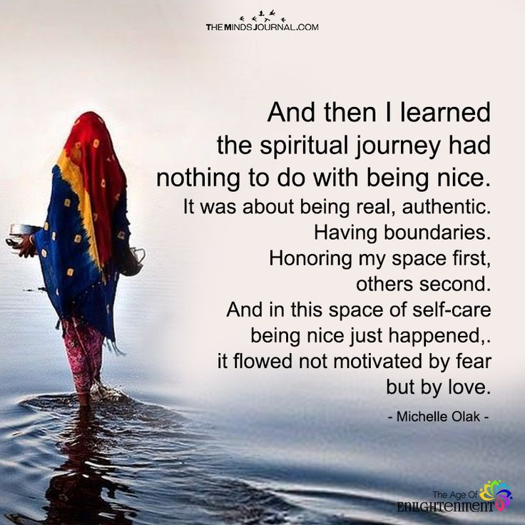 And Then I Learned The Spiritual Journey Had Nothing To Do With Being Nice - https://themindsjournal.com/learned-spiritual-journey-nothing-nice/