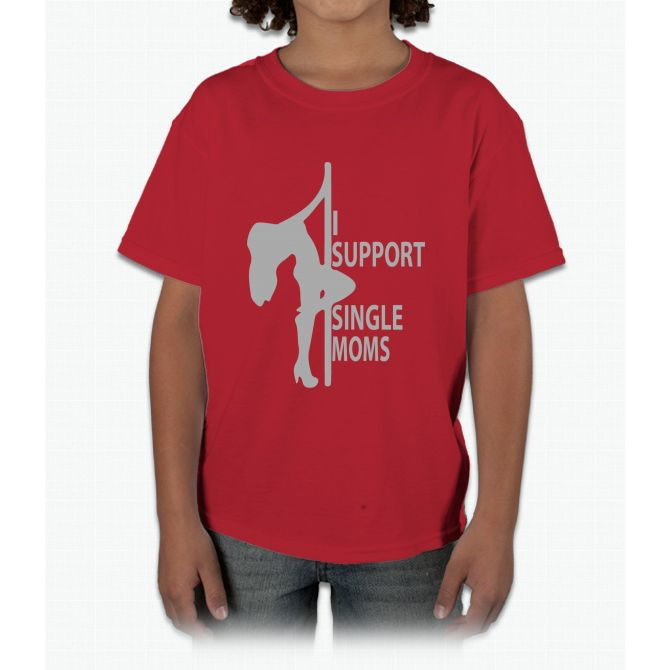 I Support Single Moms Young T-Shirt