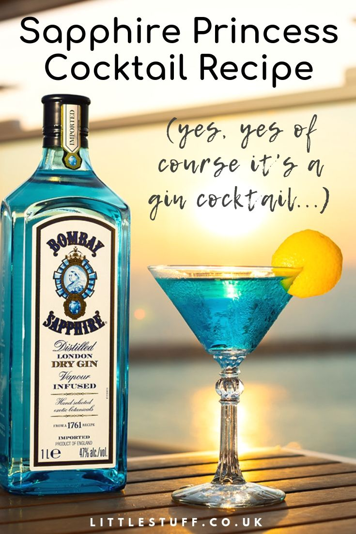 Sapphire Princess Cocktail Recipe It S Gin Littlestuff Gin Cocktails Gin Recipes Gin Drinks
