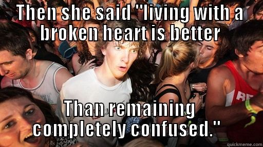 Advice for broken hearts, made it myself!