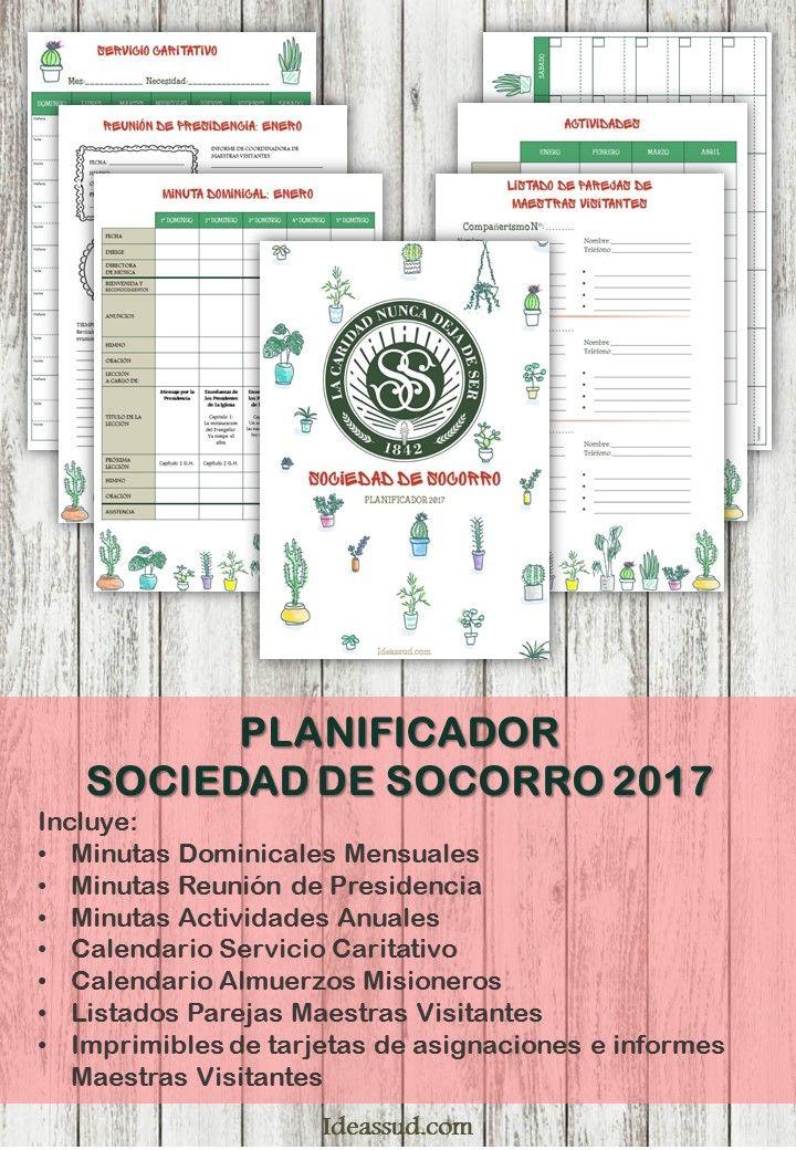 PLANIFICADOR PARA LA SOCIEDAD DE SOCORRO 2017 Por: Ideas  SUD