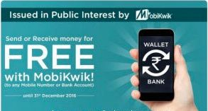 Mobikwik  Transfer money to any Mobile Number or Bank account for free.