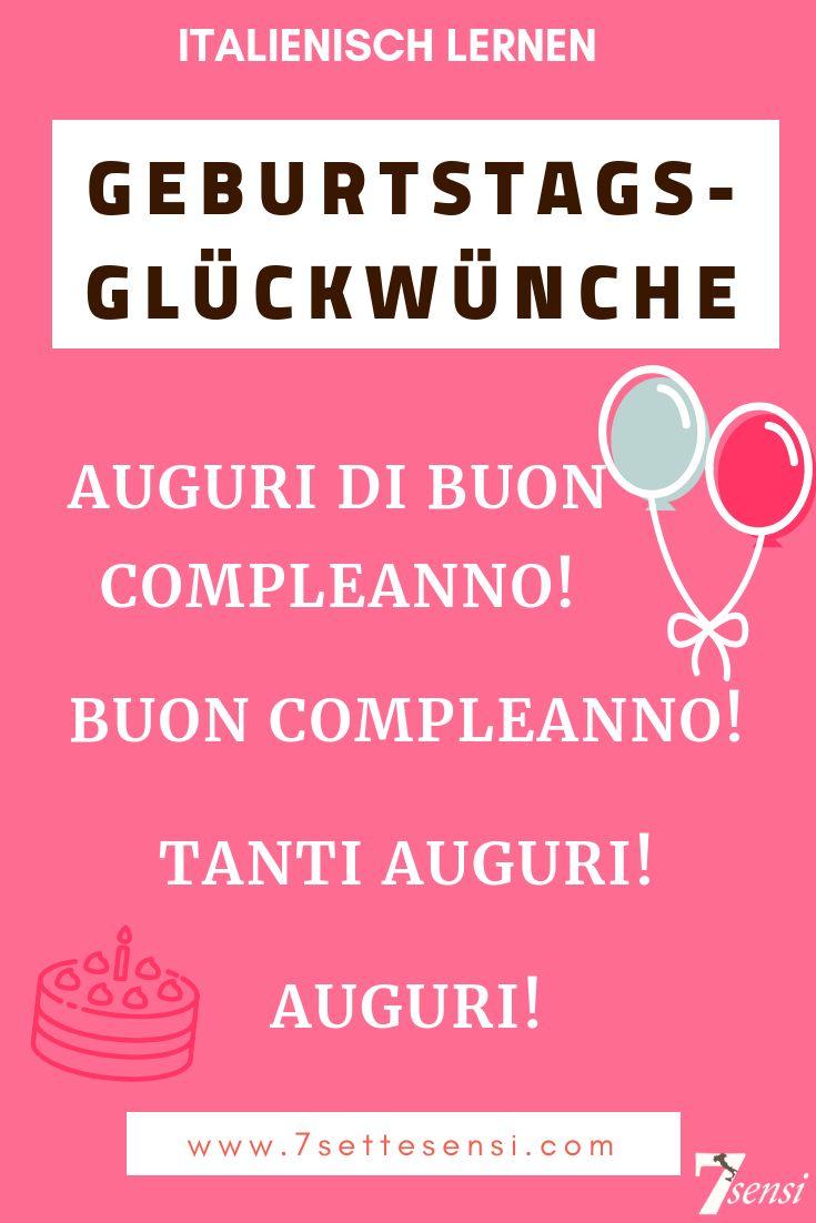 Italienisch Lernen Geburtstagsgluckwunsche Auf Italienisch Mehr