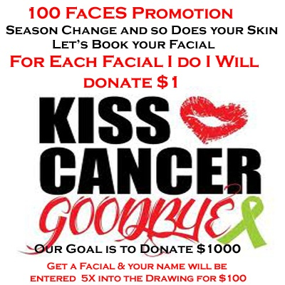 Kiss Cancer Good Bye with Mary Kay and our 100 Faces Promotion. Seasons change and so does your skin, as you age you may need to change up your products. For each facial I do I will DONATE $1 to Kiss Cancer Goodbye with May Kay. Also for when you have your Facial your name will be entered into a drawing 5 times for $100 cash.    http://www.marykay.com/MelissaCooper