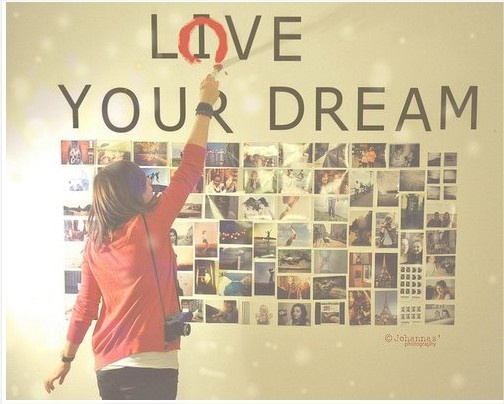 Love your dream