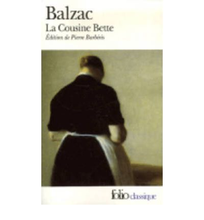 Cousin Bette : Honore de Balzac : 9782070344956