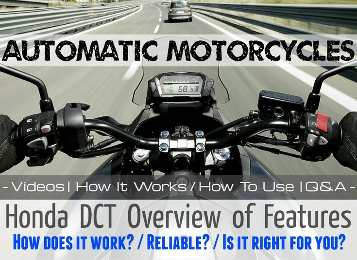 Automatic Honda Motorcycles How To Ride Dct Bikes Review More