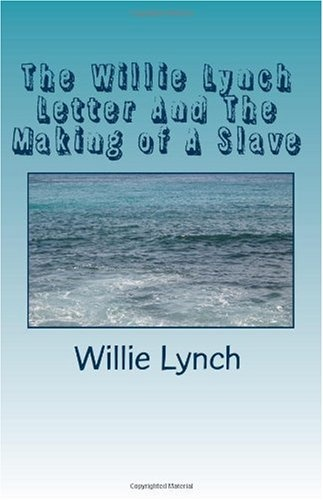 breaking the curse the willie lynch Digging deep within the psyche breaking the curse of wi  breaking the curse of willie lynch: the science of slave psychology paperback by alvin morrow.