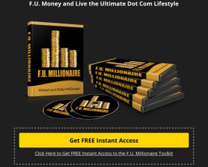 F.U. Money Free Toolkit Gift from Dan Lok, Michael Lau, Robert McDonagh and Desmond Soon, Desmond-Soon.com, Vancouver Entrepreneur, Stay at home Parent, Successful Online Marketer, How to make money working from home, Earn Extra Income from home