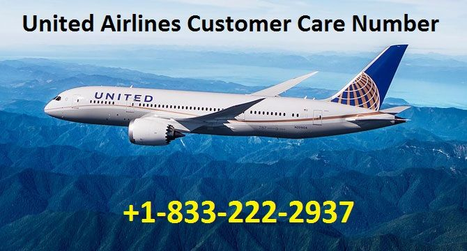 Dial United Airlines Customer Care Number 1 833 222 2937 For Booking Best Flight Of United Airlines United Airlines Is One Of Only Airline Reservations Airline Booking United Airlines