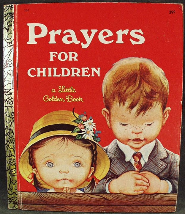 I used to have this book. Vintage children art books | Vintage Little Golden Book - Prayers for Children - Eloise Wilkin from ...