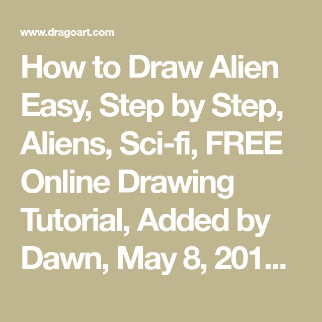 how to draw an alien step by step