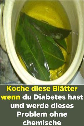 Kochen Sie diese Blätter, wenn Sie Diabetes haben und dieses Problem ohne chemische …   – Gesundheit