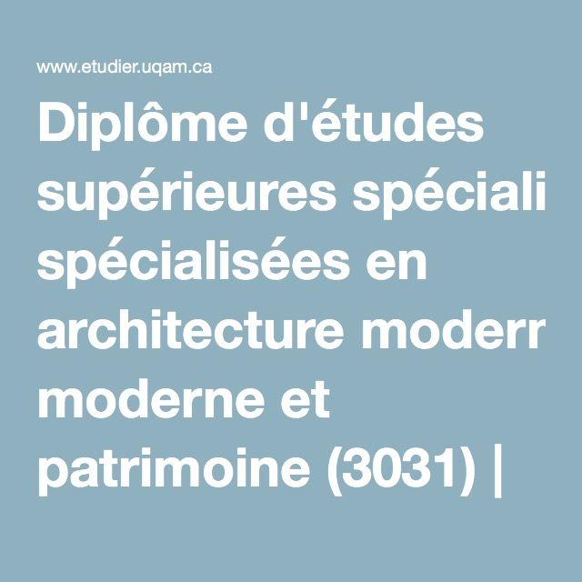 Diplôme d'études supérieures spécialisées en architecture moderne et patrimoine (3031) | UQAM | Université du Québec à Montréal