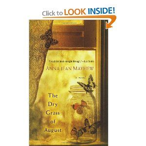 The Dry Grass of AugustBook Club, Worth Reading, A Mini-Saia Jeans, Book Worth, Jeans Mayhew, Anna Jeans, Dry Grass, Auguste, Young Girls