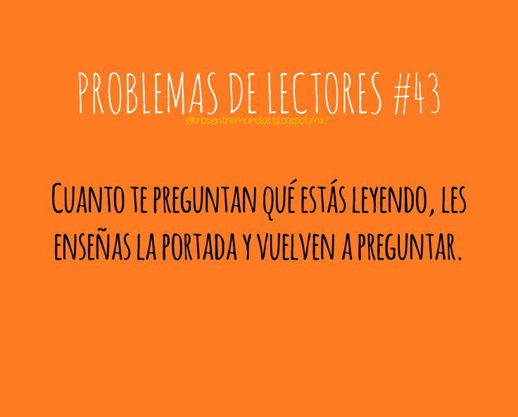 PROBLEMAS DE LECTORES #43 Cuando te preguntan qué estás leyendo, les enseñas la portada y vuelven a preguntar