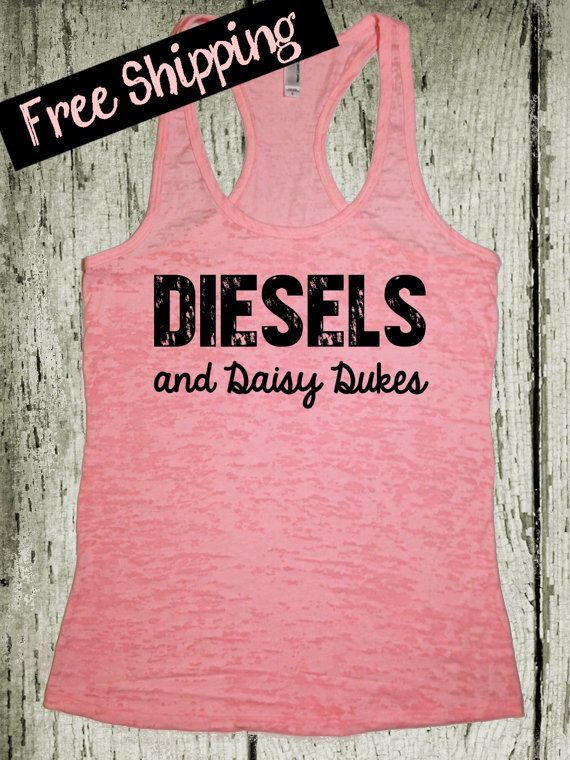 YESSSSSSS!!!  Diesels and Daisy Dukes. Southern Girl Tank Top. Pink Tank Top. Southern Country Shirt. Fitness Tank. Southern Clothing. Free Shipping