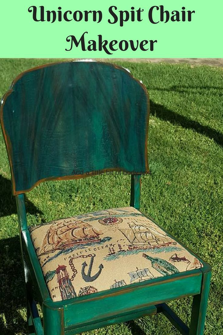 Unicorn Spit Chair Makeover