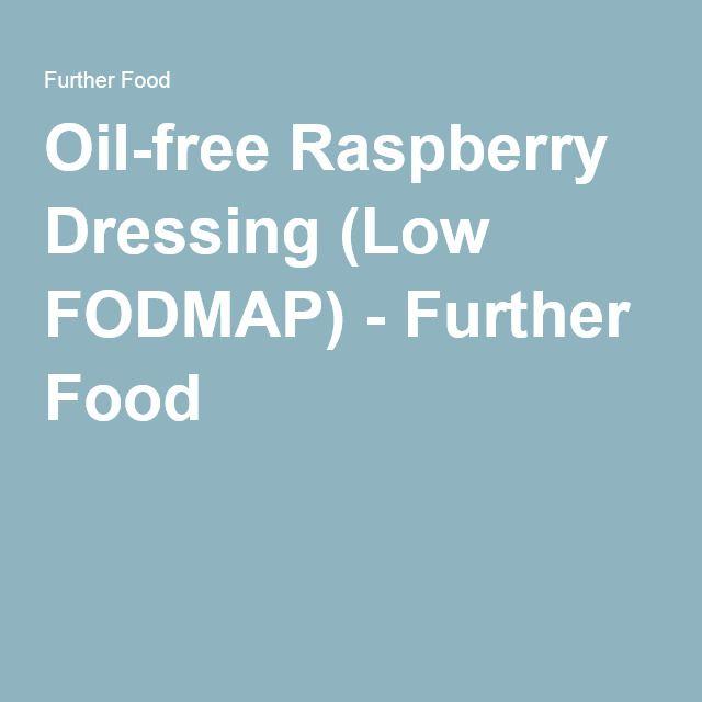 Oil-free Raspberry Dressing (Low FODMAP) - Further Food
