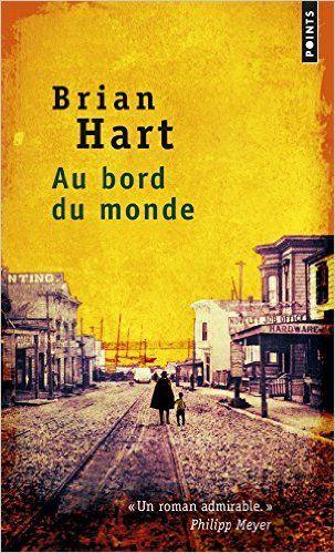Amazon.fr - Au bord du monde - Brian Hart, Charles Recoursé - Livres