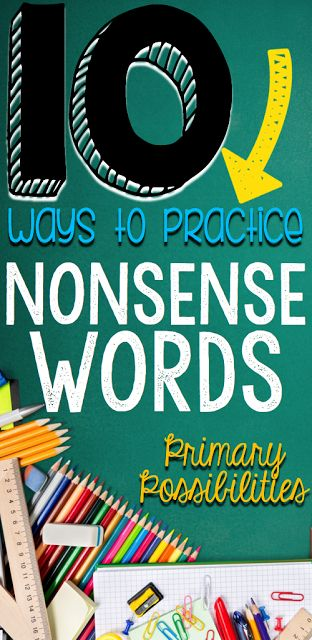 10 Ways to Practice Nonsense Words for DIBELS!