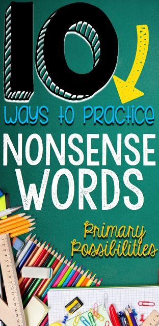 10 Ways to Practice Nonsense Words for DIBELS!