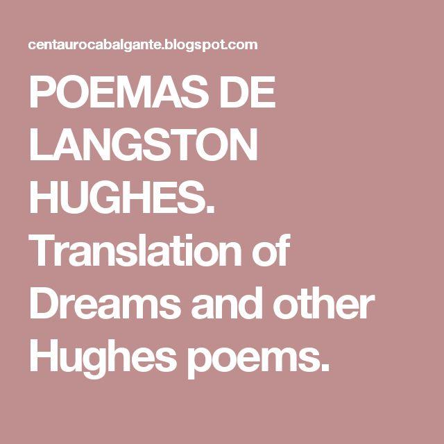 POEMAS DE LANGSTON HUGHES.  Translation of Dreams and other Hughes poems.