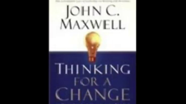 Thinking For A Change by John Maxwell Audiobook