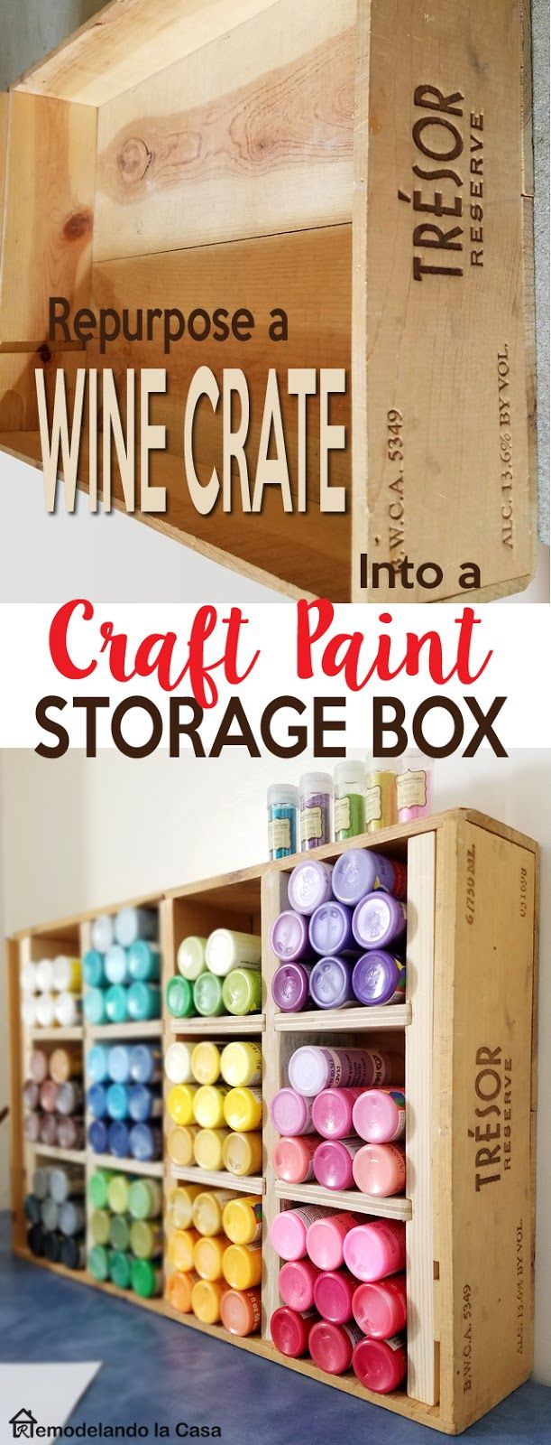 Repurpose a wine crate ---> Craft Paint Storage Box - Craft room organization