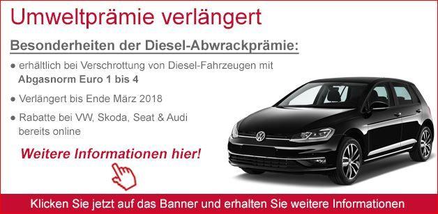 Verlängerte Abwrackprämie Diesel