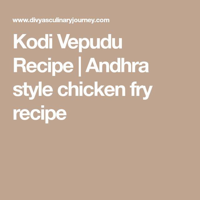Kodi Vepudu Recipe | Andhra style chicken fry recipe