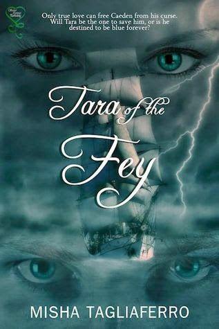 <3 <3 + Tara of the Fey by Misha Tagliaferro - Got Romance! Reviews