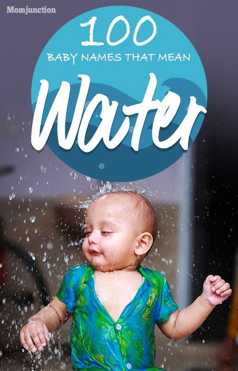 100 Astounding Baby Names That Mean Water For Girls And Boys Baby