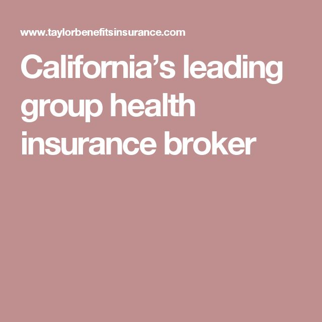 California's leading group health insurance broker