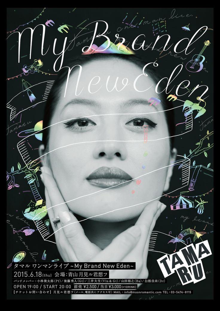 2015.6.18.木. タマル ワンマンLIVE~My Brand New Eden~