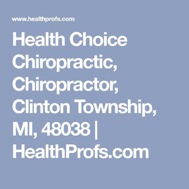 Health Choice Chiropractic, Chiropractor, Clinton Township, MI, 48038 | HealthProfs.com