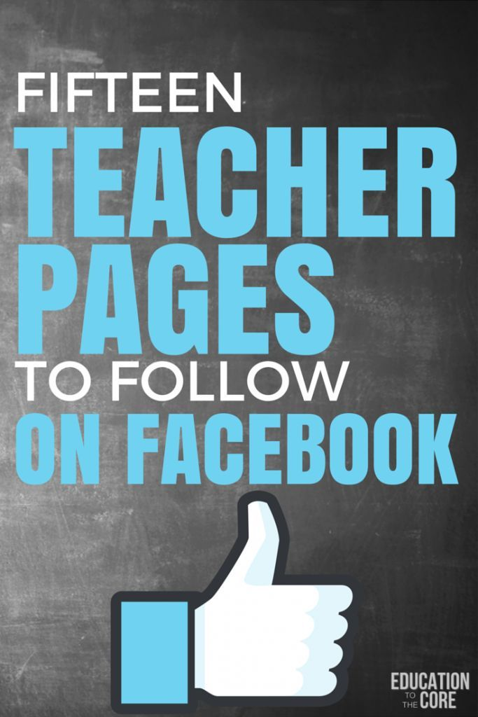Fifteen Teacher Pages to Follow on Facebook - Education to the Core