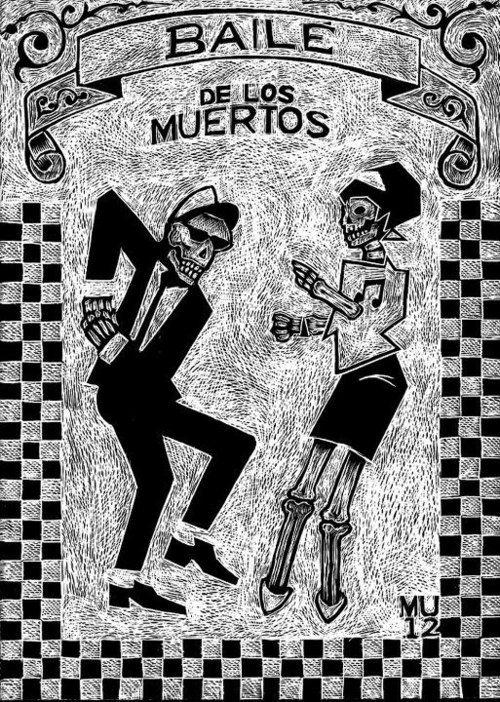 Baile de Los Muertos #ska #2tone #twotone