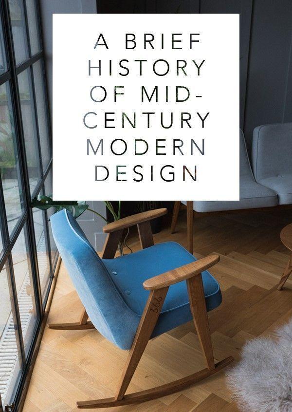 A Brief History Of Mid Century Modern Design Rose And Grey In 2020 Mid Centry Modern Mid Century Modern Design Mid Century Modern Interiors