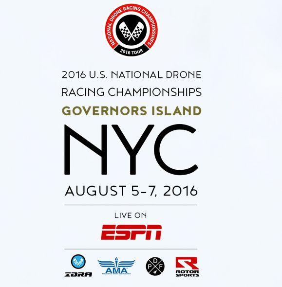 2016 US National Drone Racing Championships at Governors Island, NYC