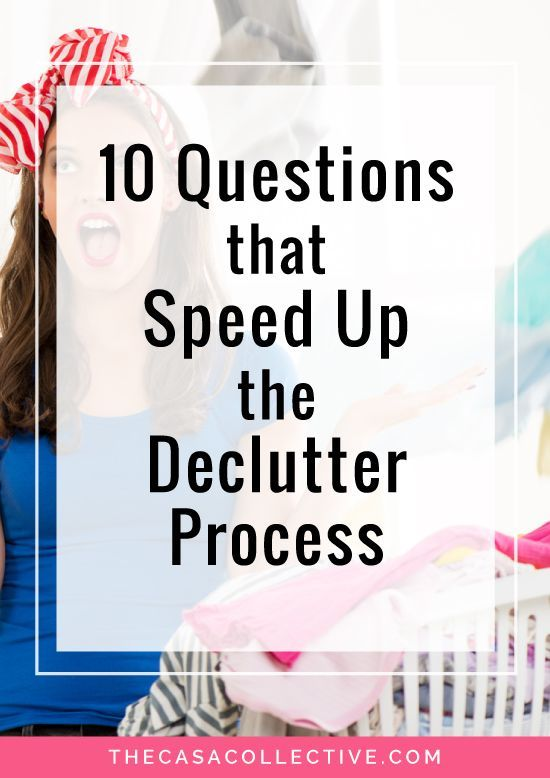 10 Questions that Speed Up the Declutter Process | The o ...