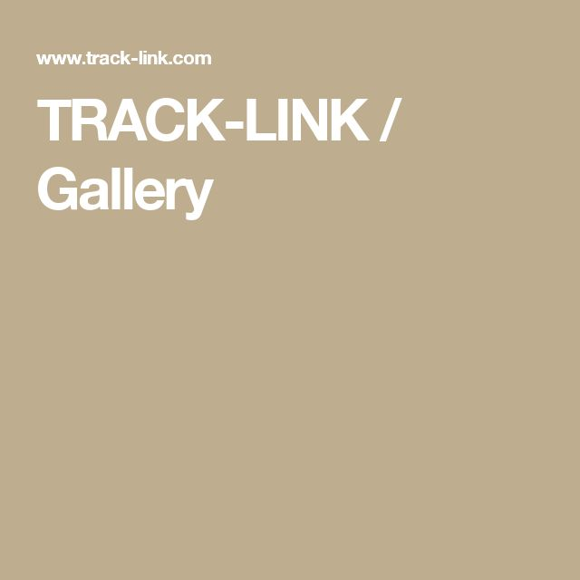 TRACK-LINK / Gallery