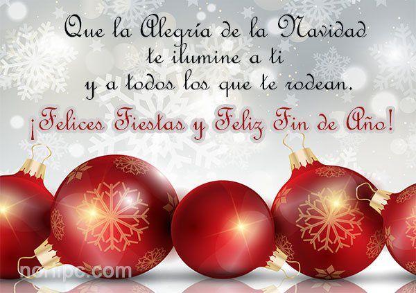 Que la Alegría de la Navidad te ilumine a ti y a todos los que te rodean. ¡Felices fiestas y feliz Fin de Año!