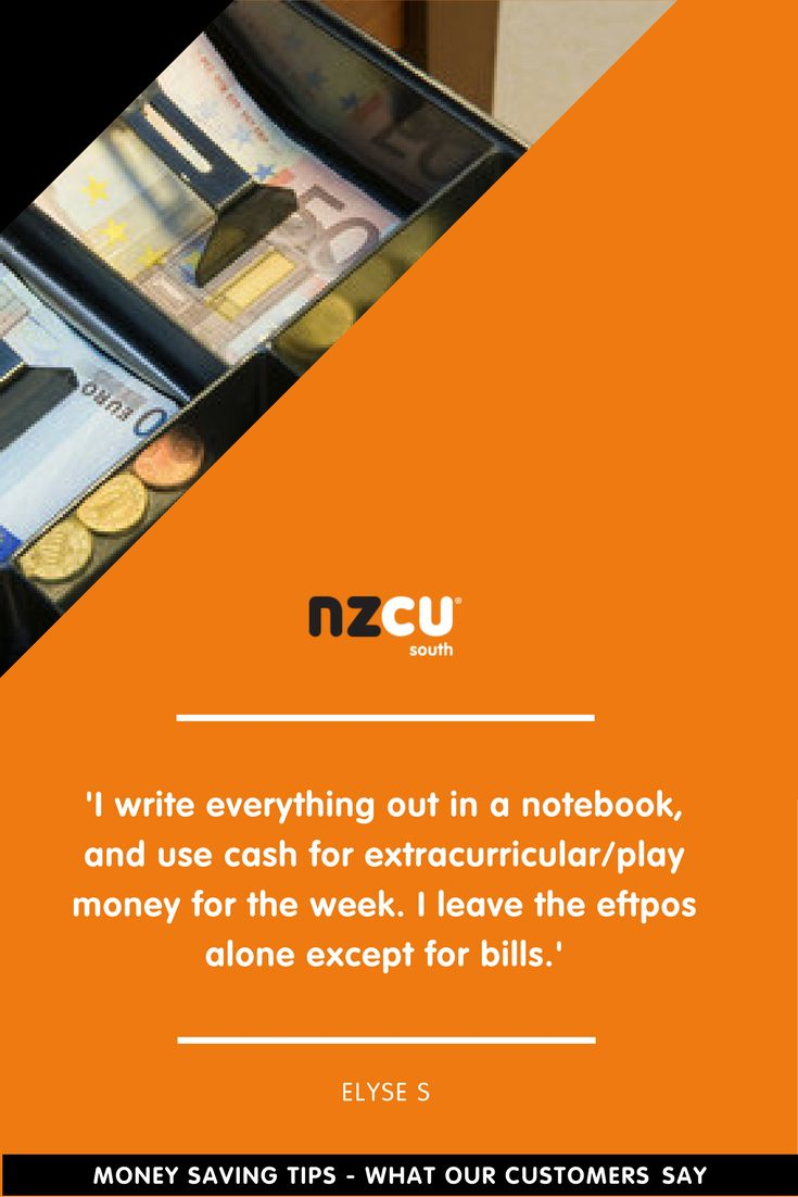 'I write everything out in a notebook, and use cash for extracurricular/play money for the week. I leave the eftpos alone except for bills.'