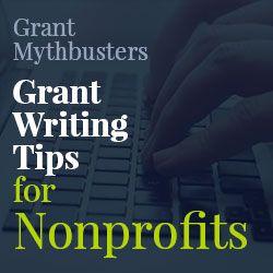 Grant Writing Tips for Nonprofits - Nonprofit Advice