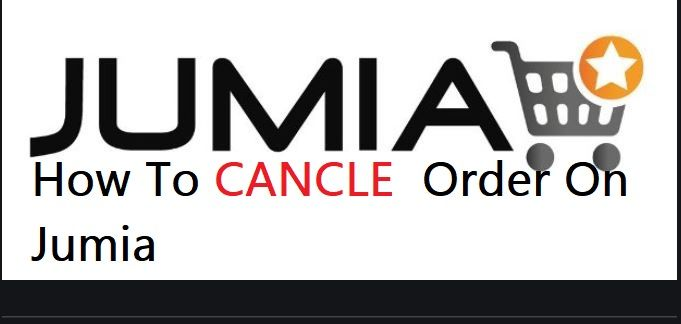 How To Cancel Order On Jumia Online App Black Friday