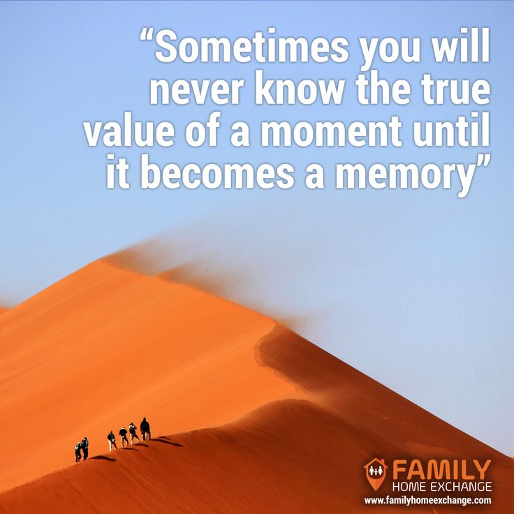 Sometimes you will never know the true value of a moment until it becomes a memory...#familyhomeexchange #travel